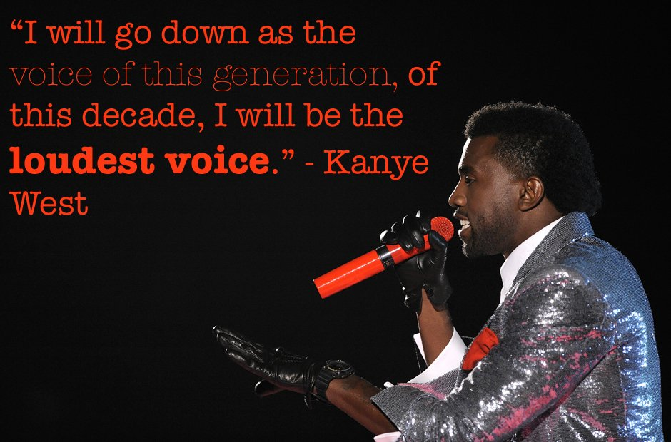 Kanye West voice of his generation inspirational quote