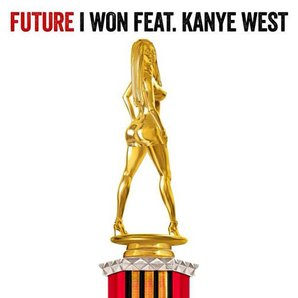 Future Feat Kanye West I Won