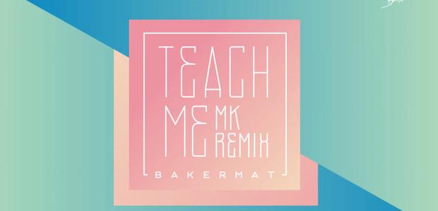 MK Bakermat Teach Me Remix
