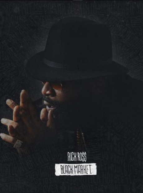 Rick Ross Black Market Album